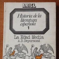 Libros de segunda mano: HISTORIA DE LA LITERATURA ESPAÑOLA 1. LA EDAD MEDIA. A.D. DEYERMOND. ARIEL. Lote 147478802