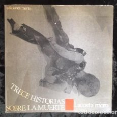 Libros de segunda mano: TRECE HISTORIAS SOBRE LA MUERTE - L. ACOSTA MORO - FOTOLIBRO - RARO. Lote 147508822