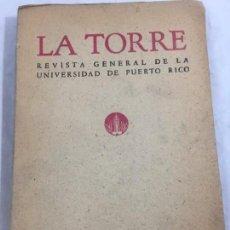 Libros de segunda mano: LA TORRE REVISTA GENERAL DE LA UNIVERSIDAD DE PUERTO RICO NÚMERO 39 JULIO SEPTIEMBRE 1962. Lote 147602510