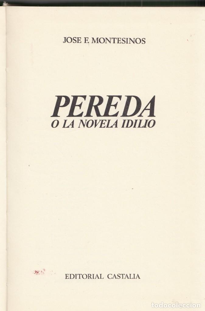 JOSÉ F. MONTESINOS: PEREDA O LA NOVELA IDILIO. CATALIA, 1969 TAPA DURA CANTABRIA (Libros de Segunda Mano (posteriores a 1936) - Literatura - Ensayo)