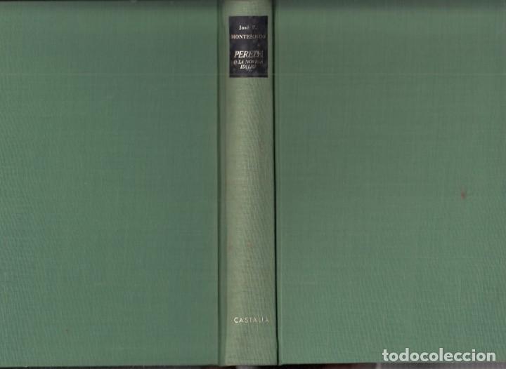 Libros de segunda mano: JOSÉ F. MONTESINOS: PEREDA O LA NOVELA IDILIO. CATALIA, 1969 TAPA DURA CANTABRIA - Foto 2 - 148024610