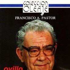 Libros de segunda mano: OVILLO DE RETALES. PASTOR,FRANCISCO A. EN-157.. Lote 148214134