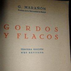 Libros de segunda mano: GORDOS Y FLACOS, G. MARAÑÓN, ED. ESPASA-CALPE, 1936. Lote 148219998