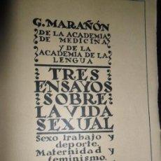 Libros de segunda mano: TRES ENSAYOS SOBRE LA VIDA SEXUAL, GREGORIO MARAÑÓN, ED. BIBLIOTECA NUEVA, 1934. Lote 148220330