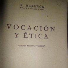 Libros de segunda mano: VOCACIÓN Y ÉTICA, GREGORIO MARAÑÓN, ED. ESPASA-CALPE. Lote 148220942