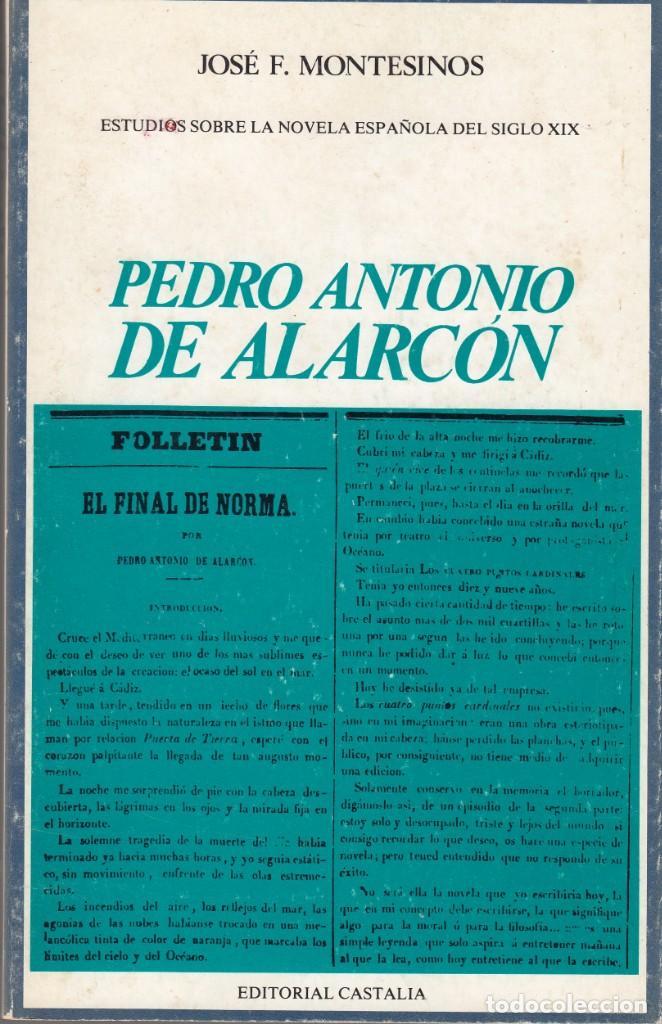 JOSÉ F. MONTESINOS: PEDRO ANTONIO DE ALARCÓN. CASTALIA, 1977 (Libros de Segunda Mano (posteriores a 1936) - Literatura - Ensayo)