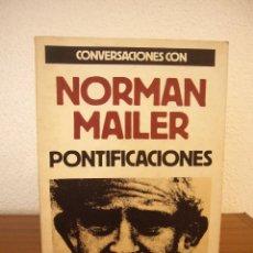 Libros de segunda mano: PONTIFICACIONES. CONVERSACIONES CON NORMAN MAILER (GEDISA, 1983). Lote 148553154