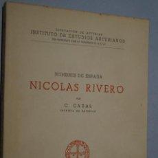 Libros de segunda mano: NICOLAS RIVERO. CONSTANTINO CABAL. Lote 149037362