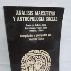 Gebrauchte Bücher - ANALISIS MARXISTAS Y ANTROPOLOGIA SOCIAL. GODELIER, FIRTH, FEUCHTWANG, TERRAY... EDITORIAL ANAGRAMA - 149289410