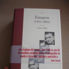Libros de segunda mano: ENSAYOS (1952-2001) - GORE VIDAL - EDITORIAL EDHASA, 2007 - MUY BUEN ESTADO. Lote 150065878