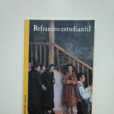 Libros de segunda mano: REFRANERO ESTUDIANTIL. BASICOS 2002. EDICION Y SELECCION DE JOSE A. SANCHEZ PASO. SALAMANCA TDK362. Lote 151057890