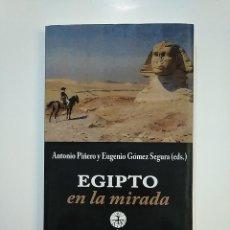 Libros de segunda mano: EGIPTO EN LA MIRADA. ANTONIO PIÑERO Y EUGENIO GOMEZ SEGURA. TDK362. Lote 151077778