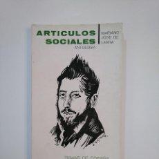 Libros de segunda mano: ARTICULOS SOCIALES. ANTOLOGIA. - LARRA, MARIANO JOSÉ DE. TEMAS DE ESPAÑA. TDK364. Lote 151222418