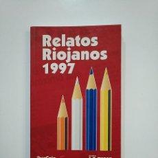 Libros de segunda mano: RELATOS RIOJANOS 1977. V.V.A.A. TDK364. Lote 151228818