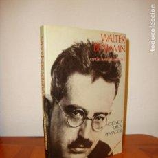 Libros de segunda mano: WALTER BENJAMIN. CRÓNICA DE UN PENSADOR - CONCHA FERNÁNDEZ MARTORELL - MUY BUEN ESTADO. Lote 151458466