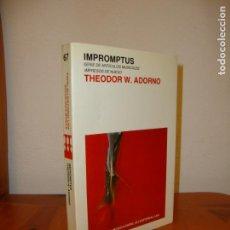 Libros de segunda mano: IMPROMPTUS - THEODOR W. ADORNO - EDITORIAL LAIA, MUY BUEN ESTADO. Lote 151459478