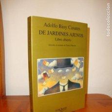Libros de segunda mano: DE JARDINES AJENOS - ADOLFO BIOY CASARES - TUSQUETS - MUY BUEN ESTADO. Lote 151459882