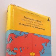 Libros de segunda mano: THE STATUS OF TIBET - MICHAEL C. VAN WALT VAN PRAAG. Lote 151843252