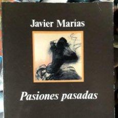 Libros de segunda mano - Javier Marías . Pasiones pasadas . Anagrama - 152135550