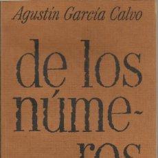 Libros de segunda mano: DE LOS NÚMEROS, AGUSTÍN GARCÍA CALVO, ED. LA GAYA CIENCIA 1976. Lote 152162450