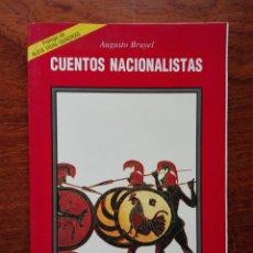 Libros de segunda mano: CUENTOS NACIONALISTAS. AUGUSTO BRUYEL. VULCANO. 1997. Lote 152163190