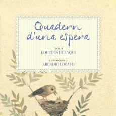 Libros de segunda mano: QUADERN D'UNA ESPERA (CATALÁN) 2 TOMOS.. Lote 152168798