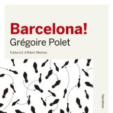 Libros de segunda mano: BARCELONA! (CATALÁN).. Lote 152168926