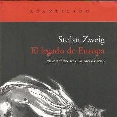 Libros de segunda mano: EL LEGADO DE EUROPA - STEFAN ZWEIG - ACANTILADO - NUEVO. Lote 152186326