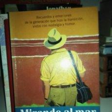 Libros de segunda mano: MIRANDO AL MAR SOÑE # ANTONIO BURGOS # PLANETA. Lote 152197652