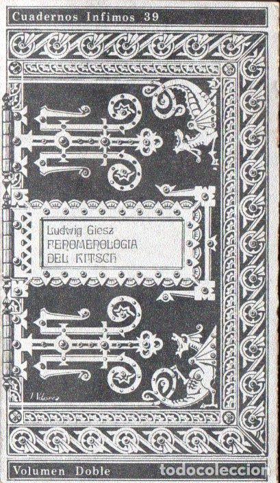 LUDWIG GIESZ : FENOMENOLOGÍA DEL KITSCH (TUSQUETS, 1973) (Libros de Segunda Mano (posteriores a 1936) - Literatura - Ensayo)