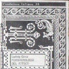 Libros de segunda mano: LUDWIG GIESZ : FENOMENOLOGÍA DEL KITSCH (TUSQUETS, 1973). Lote 152294778