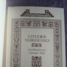 Libros de segunda mano: ESTUDIOS NEBRISENSES / MANUEL ALVAR / EDI. DE CULTURA HISPANICA / 1ª EDICIÓN 1992. Lote 152388278