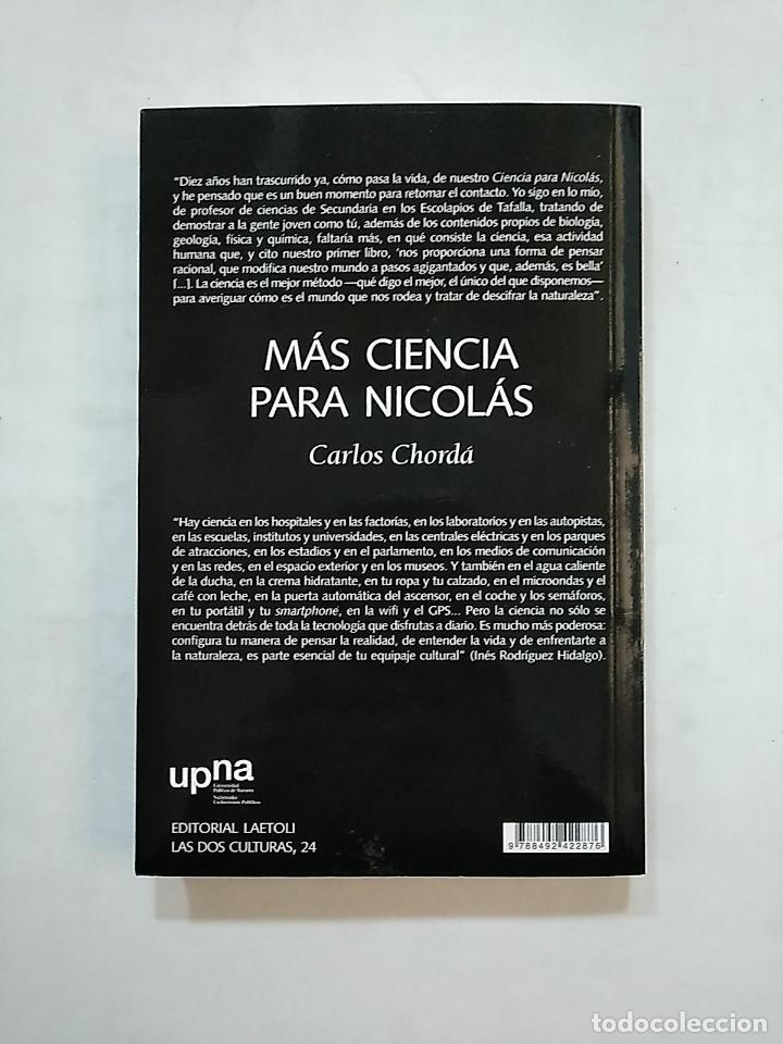 Libros de segunda mano: MÁS CIENCIA PARA NICOLÁS. CHORDÁ, CARLOS. TDK370 - Foto 2 - 152421654