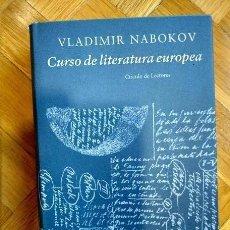 Libros de segunda mano: VLADIMIR NABOKOV - CURSO DE LITERATURA EUROPEA. Lote 152661938