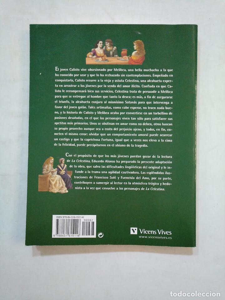 Libros de segunda mano: LA CELESTINA. FERNANDO DE ROJAS. CLASICOS ADAPTADOS. VICENS VIVES. TDK371 - Foto 2 - 152730618