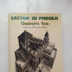 Libros de segunda mano: LECTOR IN FABULA - UMBERTO ECO - LUMEN (1981). Lote 152735514