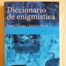 Libros de segunda mano: DICCIONARIO DE ENIGMÍSTICA (JUEGOS DE PALABRAS) - HIDALGO/PARISI - OCTAEDRO, 2005. Lote 153133942