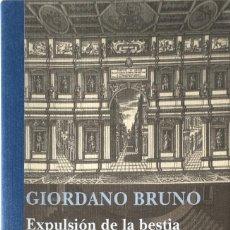Libros de segunda mano: EXPULSIÓN DE LA BESTIA TRIUNFANTE. DE LOS HEROICOS FURORES. GIORDANO BRUNO.. Lote 153270270