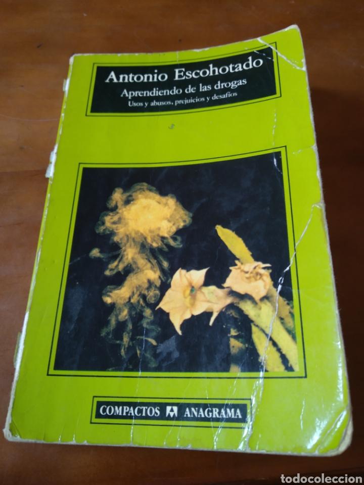 APRENDIENDO DE LAS DROGAS. ANTONIO ESCOHOTADO (Libros de Segunda Mano (posteriores a 1936) - Literatura - Ensayo)