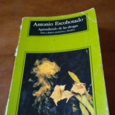 Libros de segunda mano: APRENDIENDO DE LAS DROGAS. ANTONIO ESCOHOTADO. Lote 154258333