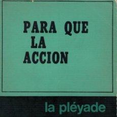 Libros de segunda mano: SIMONE DE BEAUVOIR, PARA QUÉ LA ACCIÓN. Lote 154279850