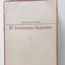 Libros de segunda mano - EL FENóMENO HUMANO. TEILHARD DE CHARDIN. ENSAYISTAS DE HOY. TAURUS MADRID 1965. - 154775308