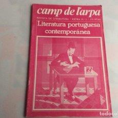 Libros de segunda mano: CAMP DE L´ARPA , EXTRA Nº 1 LITERATURA PORTUGUESA CONTEMPORANEA - REVISTAS DE LITERATURA. Lote 154823454