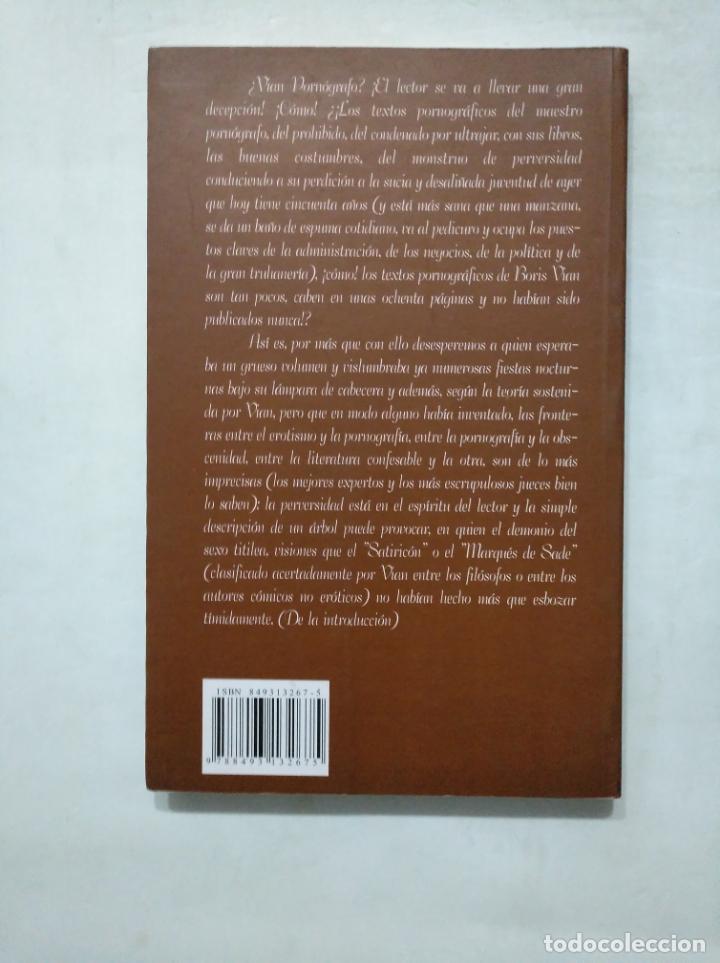 Libros de segunda mano: ESCRITOS PORNOGRÁFICOS. - VIAN, Boris. EDITORIAL MCA. TDK377 - Foto 2 - 155291478