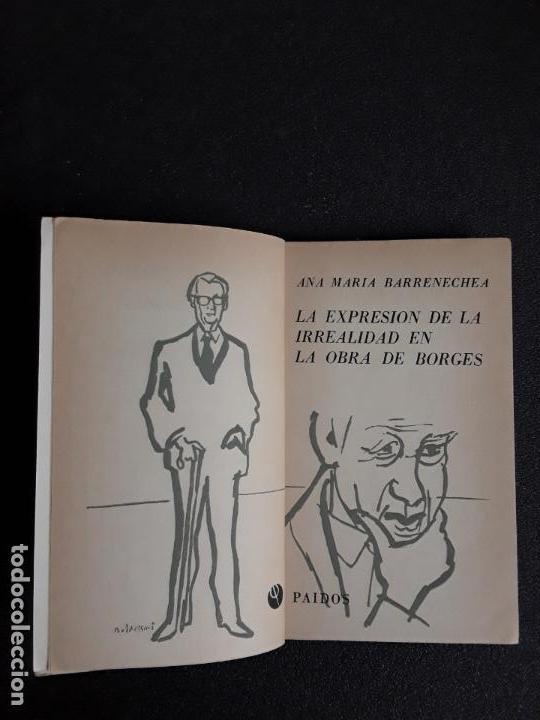Libros de segunda mano: Barrenechea, Ana María. La expresión de la irrealidad en la obra de Borges. Buen estudio. - Foto 2 - 155753014