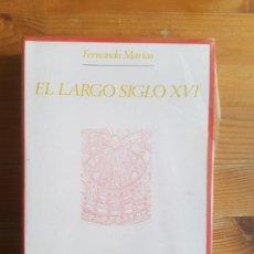 Libros de segunda mano: EL LARGO SIGLO XVI: CONCEPTOS FUNDAMENTALES EN LA HISTORIA DEL ARTE ESPAÑOL. F. MARIAS TAURUS. Lote 156295126