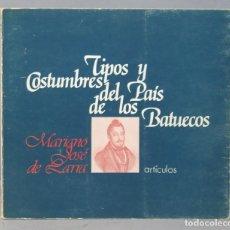 Libros de segunda mano: TIPOS Y COSTUMBRES DEL PAÍS DE LOS BATUECOS. MARIANO JOSE DE LARRA. Lote 156352062