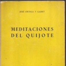 Libros de segunda mano: JOSE ORTEGA Y GASSET. MEDITACIONES DEL QUIJOTE. REVISTA DE OCCIDENTE. Lote 156650954