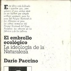 Libros de segunda mano: EL EMBROLLO ECOLOGICO LA IDEOLOGIA DE LA NATURALEZA DARIO PACCINO AVANCE. Lote 156670550