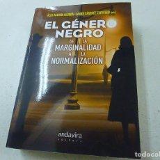 Libros de segunda mano: EL GENERO NEGO-DE LA MARGINALDAD A LA NORMALIZACION - ALEZ MARTIN ESCRIBA -ANDAVIRA -N 3. Lote 156866318